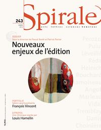 Spirale. No. 243, Hiver 2013