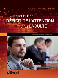 Le trouble de déficit de l'...