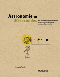 Astronomie en 30 seconde