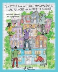 Plaidoyer pour une école communautaire / Making a Case for Community Schools