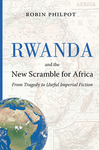 Rwanda and the New Scramble...