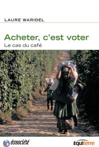 Acheter, c'est voter