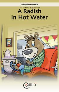 A Radish in Hot Water