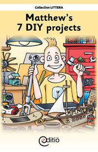 Matthew's 7 DIY projects