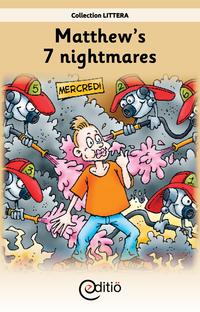 Matthew's 7 nightmares