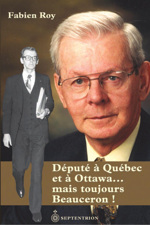 Député à Québec et à Ottawa... mais toujours Beauceron !