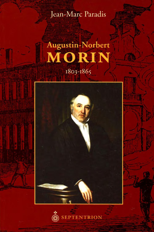 Augustin-Norbert Morin, 1803-1865