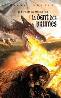 Le livre des dragons noirs ...