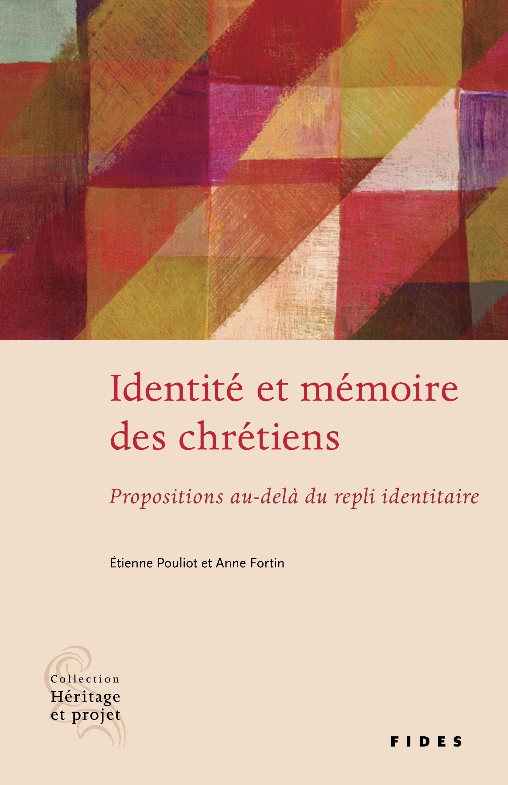 Identité et mémoire des chrétiens, Propositions au-delà d'un repli identitaire