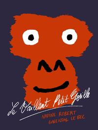 Le Vaillant Petit Gorille