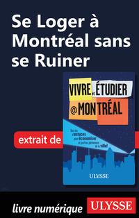 Se Loger à Montréal sans se...