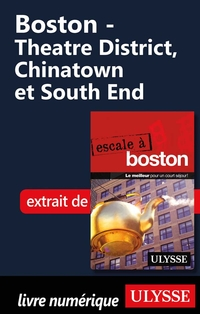 Boston - Theatre District, Chinatown et South End