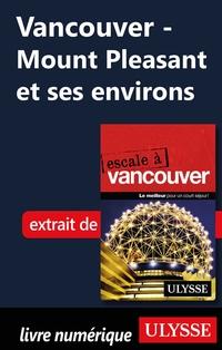 Vancouver - Mount Pleasant et ses environs