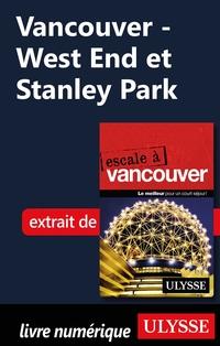 Vancouver - West End et Stanley Park