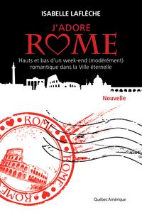 J'adore Rome (Nouvelle)