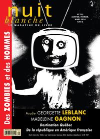 Nuit blanche, le magazine du livre. No. 133, Hiver 2013-2014