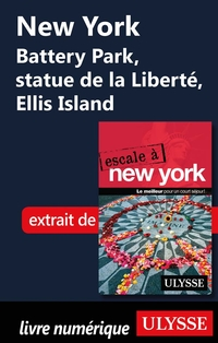 New York Battery Park, statue de la Liberté, Ellis Island