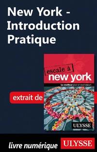 New York - Introduction Pratique