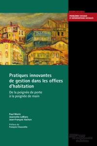 Pratiques innovantes de gestion dans les offices d'habitation