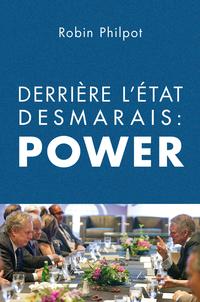 Derrière l'État Desmarais: ...