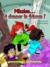 Mission… à donner le frisson !