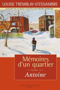 Mémoires d'un quartier, tome 2 : Antoine
