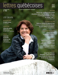 Lettres québécoises. No. 153, Printemps 2014