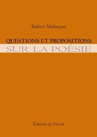 Questions et propositions sur la poésie