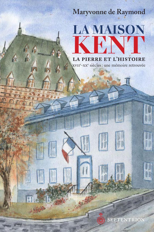 La Maison Kent