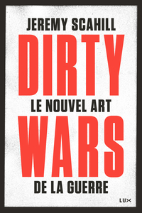 Le nouvel art de la guerre: Dirty Wars