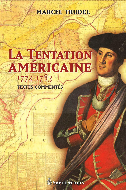 La Tentation américaine
