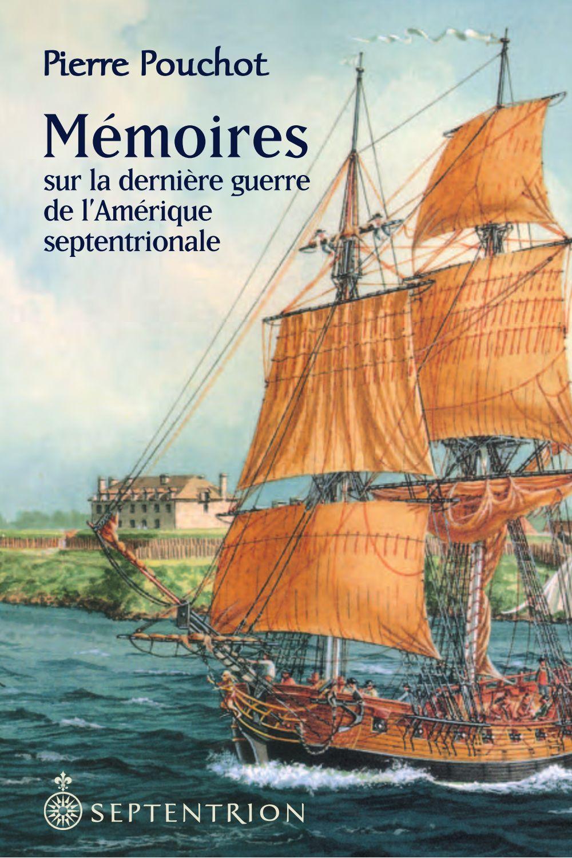 Mémoires sur la dernière guerre de l'Amérique septentrionale