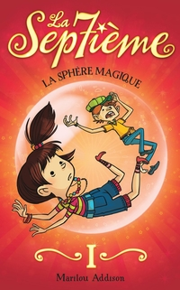 La Septième tome 1 - La sphère magique