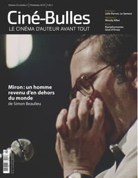 Ciné-Bulles. Vol. 32 No. 2, Printemps 2014
