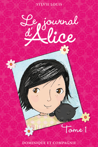 Le journal d'Alice - Tome 1