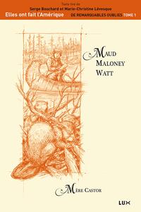 Maud Maloney Watt