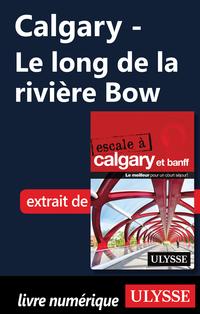Calgary - Le long de la riv...