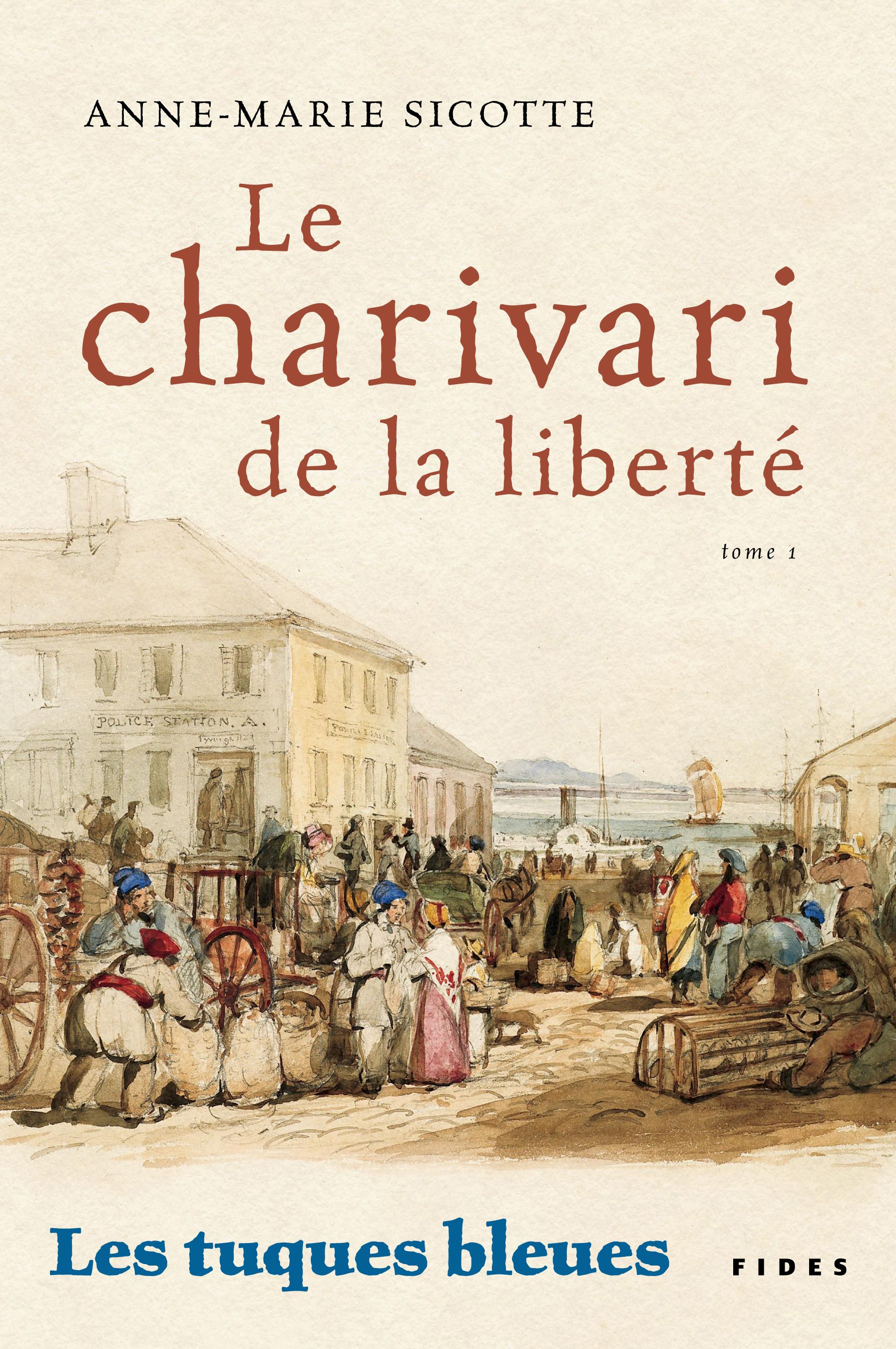 TUQUES BLEUES T.1 LE CHARIVARI DE LA LIBERTE (LES)