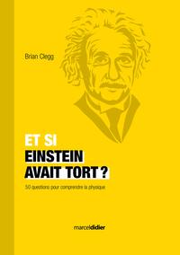 Et si Einstein avait tort?