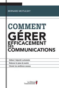 Comment gérer efficacement ses communications