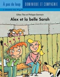 Alex et la belle Sarah