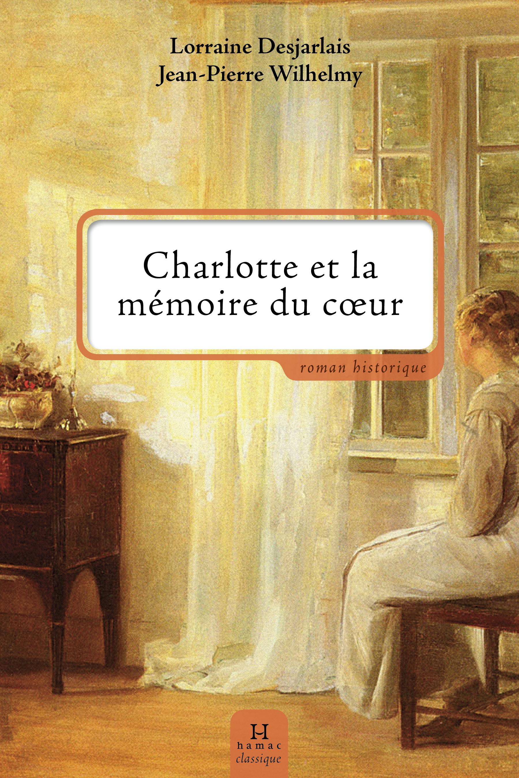CHARLOTTE ET LA MEMOIRE DU COEUR