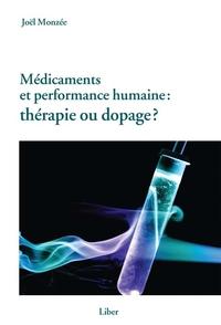 Médicaments et performance humaine : thérapie ou dopage?