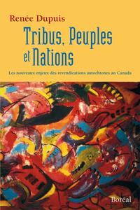 Tribus, Peuples et Nations