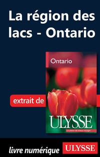La région des lacs - Ontario