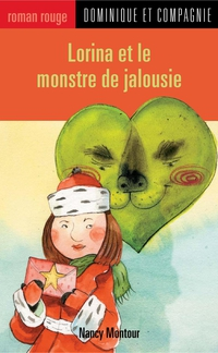 Lorina et le monstre de jal...