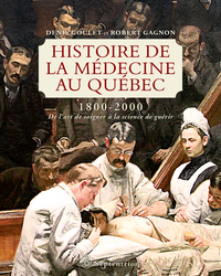 Histoire de la médecine au Québec 1800-2000