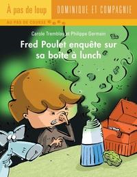 Fred Poulet enquête sur sa ...