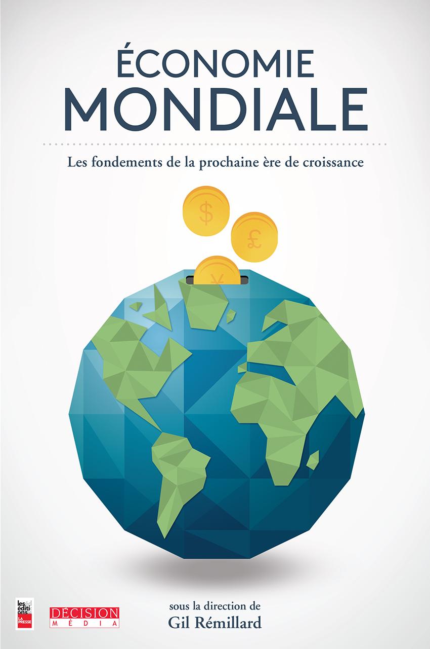 Économie mondiale, Les fondements de la prochaine ère de croissance