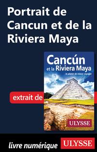 Portrait de Cancun et de la...